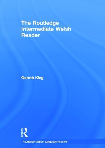 The Routledge Intermediate Welsh Reader (Hardback)