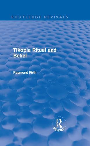 Tikopia Ritual and Belief (Hardback)