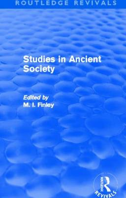 Studies in Ancient Society - Routledge Revivals (Hardback)