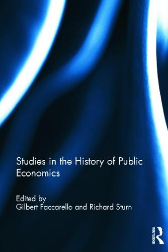 Studies in the History of Public Economics (Hardback)