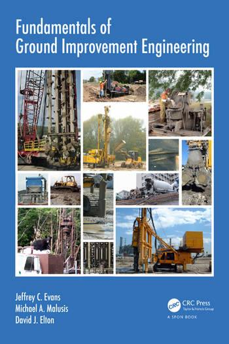 Fundamentals of Ground Improvement Engineering (Paperback)