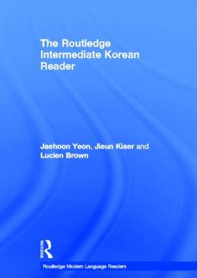 The Routledge Intermediate Korean Reader (Hardback)