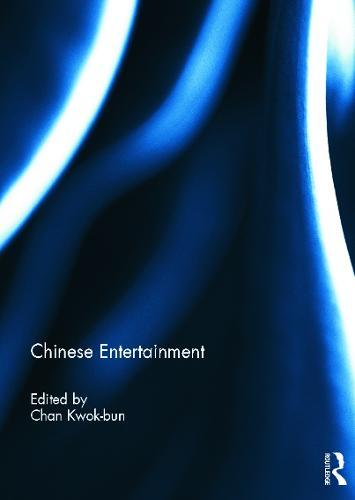 Chinese Entertainment (Hardback)