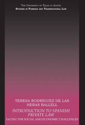 Introduction to Spanish Private Law: Facing the Social and Economic Challenges (Paperback)