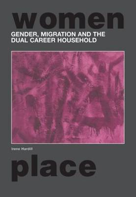 Gender, Migration and the Dual Career Household (Paperback)