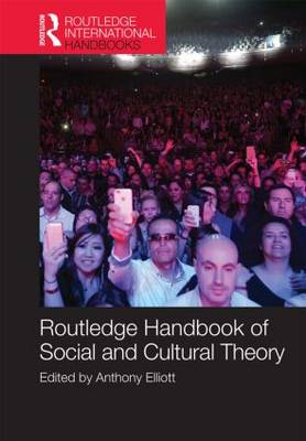 Routledge Handbook of Social and Cultural Theory (Hardback)