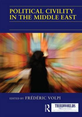 Political Civility in the Middle East - ThirdWorlds (Hardback)