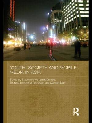 Youth, Society and Mobile Media in Asia (Paperback)