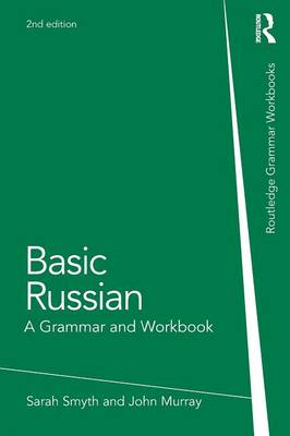 Basic Russian: A Grammar and Workbook - Grammar Workbooks (Paperback)