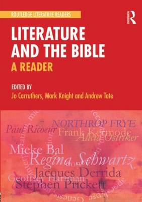 Literature and the Bible: a Reader (Paperback)