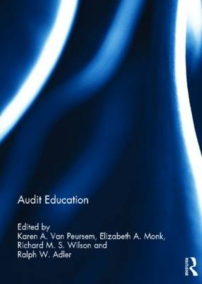 Audit Education - Special issue books from 'Accounting Education: an international journal' (Hardback)