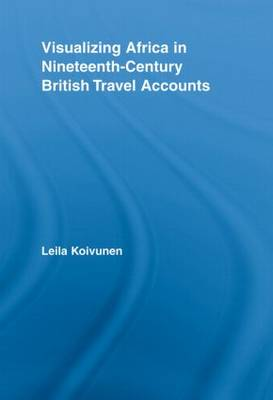 Visualizing Africa in Nineteenth-Century British Travel Accounts (Paperback)