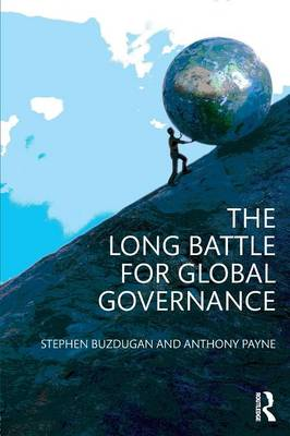 The Long Battle for Global Governance (Paperback)