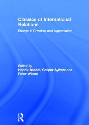 Classics of International Relations: Essays in Criticism and Appreciation (Hardback)