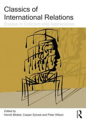 Classics of International Relations: Essays in Criticism and Appreciation (Paperback)
