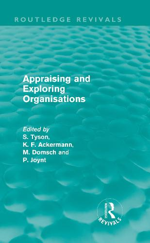 Appraising and Exploring Organisations (Hardback)