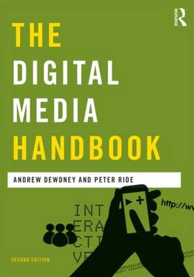 The Digital Media Handbook - Media Practice (Paperback)