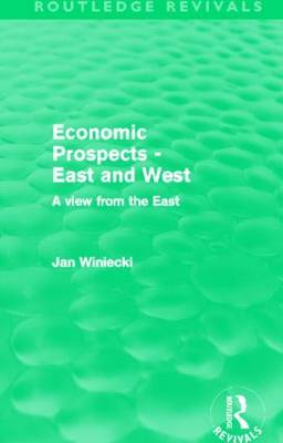 Economic Prospects - East and West: A View from the East (Hardback)