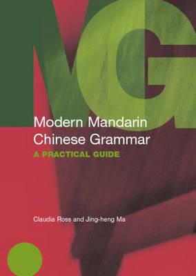 Modern Mandarin Chinese Grammar - Modern Grammars (Paperback)