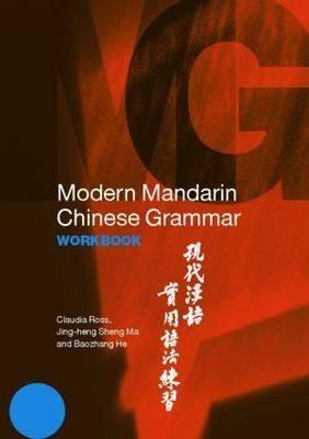 Modern Mandarin Chinese Grammar Workbook - Modern Grammar Workbooks (Paperback)