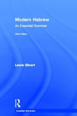 Modern Hebrew: An Essential Grammar - Routledge Essential Grammars (Hardback)