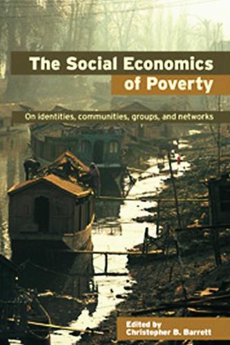 The Social Economics of Poverty - Priorities for Development Economics (Paperback)
