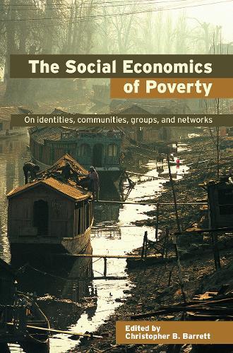 The Social Economics of Poverty - Priorities for Development Economics (Hardback)
