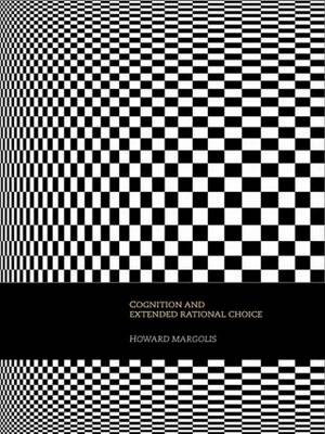 Cognition and Extended Rational Choice (Paperback)