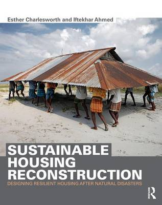 Sustainable Housing Reconstruction: Designing resilient housing after natural disasters (Hardback)