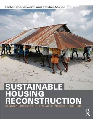 Sustainable Housing Reconstruction: Designing resilient housing after natural disasters (Paperback)