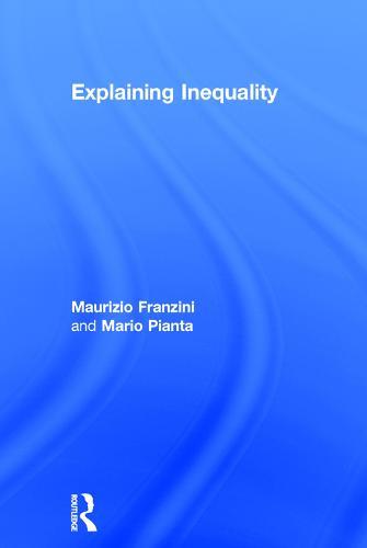 Explaining Inequality (Hardback)