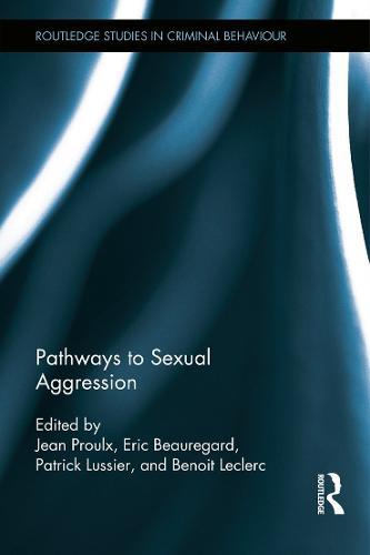Pathways to Sexual Aggression (Hardback)