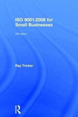 ISO 9001:2008 for Small Businesses (Hardback)