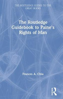 The Routledge Guidebook to Paine's Rights of Man - The Routledge Guides to the Great Books (Hardback)