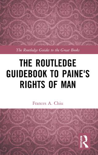 The Routledge Guidebook to Paine's Rights of Man - The Routledge Guides to the Great Books (Paperback)