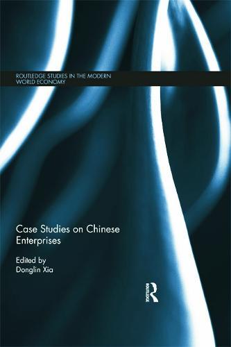 Case Studies on Chinese Enterprises (Paperback)