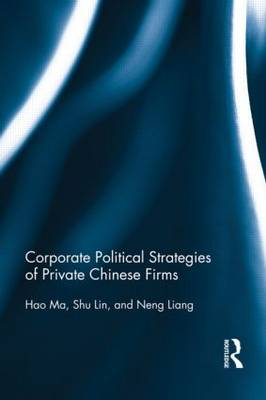 Corporate Political Strategies of Private Chinese Firms (Paperback)