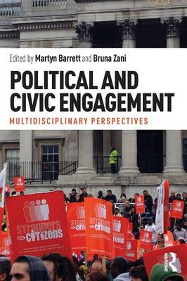 Political and Civic Engagement: Multidisciplinary perspectives (Paperback)