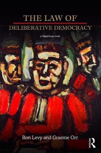 The Law of Deliberative Democracy (Hardback)