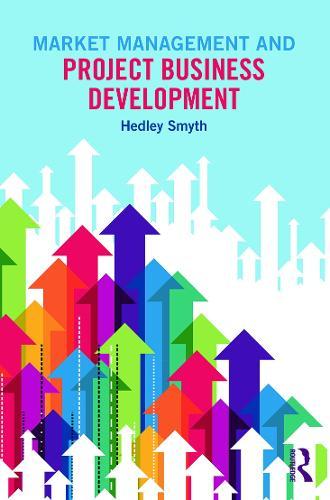 Market Management and Project Business Development (Paperback)