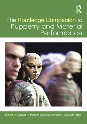 The Routledge Companion to Puppetry and Material Performance (Hardback)