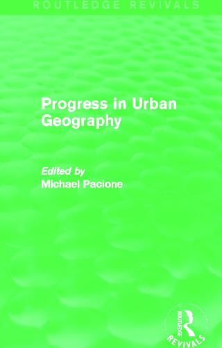 Progress in Urban Geography (Paperback)