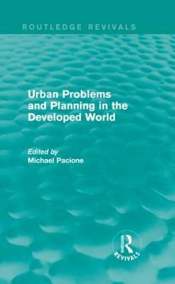 Urban Problems and Planning in the Developed World (Hardback)