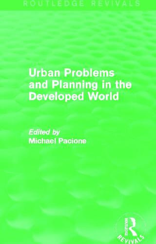 Urban Problems and Planning in the Developed World (Paperback)