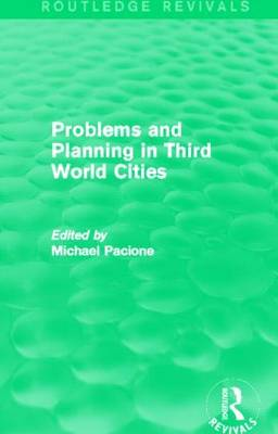 Problems and Planning in Third World Cities - Routledge Revivals (Hardback)