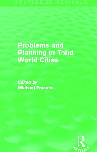 Problems and Planning in Third World Cities - Routledge Revivals (Paperback)