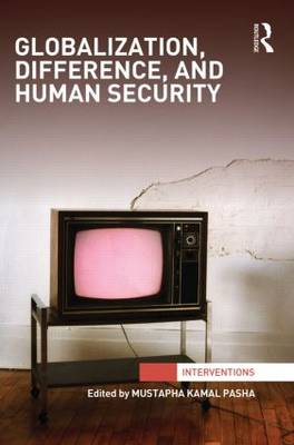 Globalization, Difference, and Human Security (Hardback)