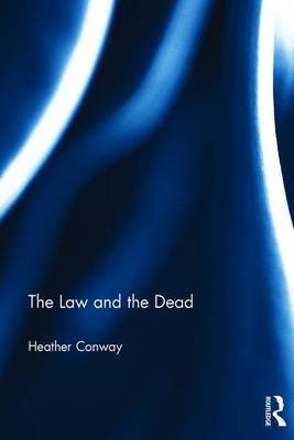 The Law and the Dead (Hardback)