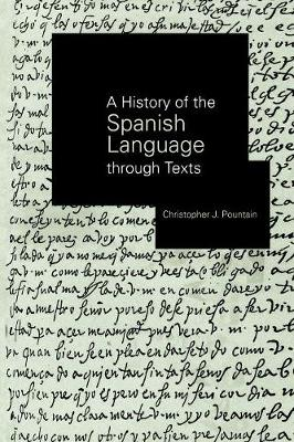 A History of the Spanish Language through Texts (Paperback)