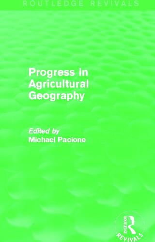 Progress in Agricultural Geography (Paperback)